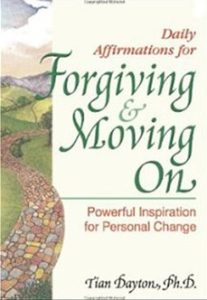 Tian Dayton Forgiving and Moving on Book Cover
