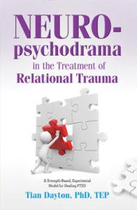 Tian Dayton Neuro-Psychodrama Book Cover